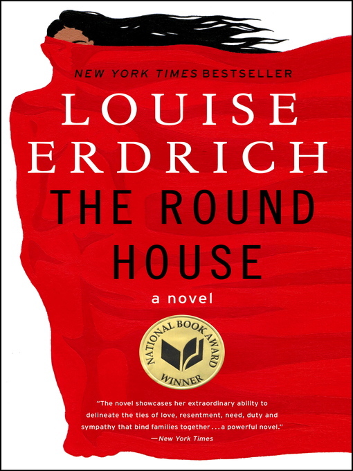 Title details for The Round House by Louise Erdrich - Available