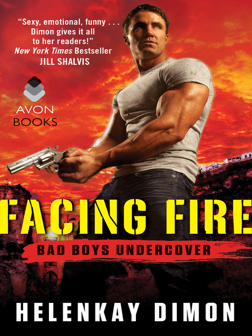 Title details for Facing Fire by Helenkay Dimon - Wait list
