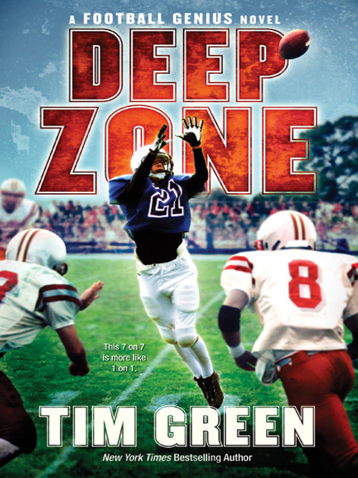 Title details for Deep Zone by Tim Green - Available
