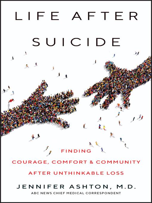 Title details for Life After Suicide by Jennifer Ashton, M.D. - Available