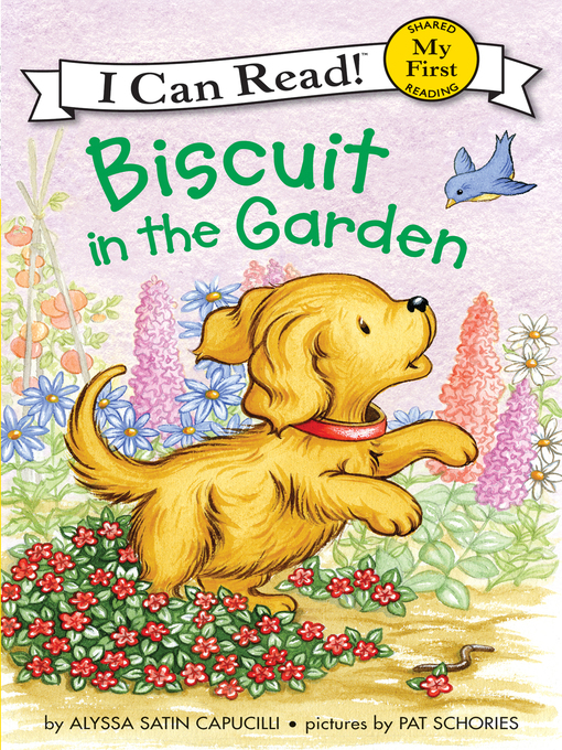 Title details for Biscuit in the Garden by Alyssa Satin Capucilli - Wait list