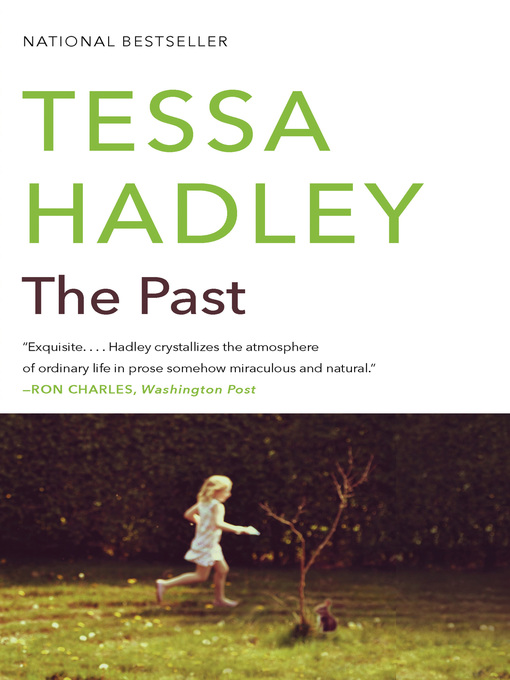 Title details for The Past by Tessa Hadley - Wait list