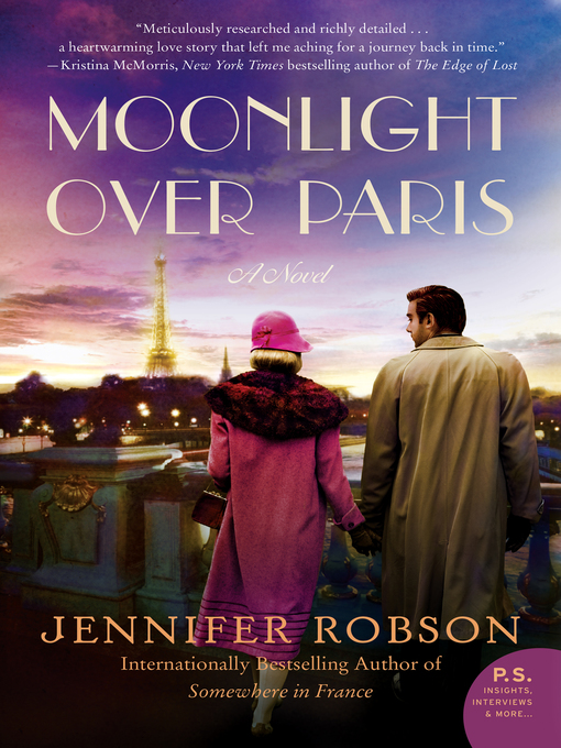 Title details for Moonlight Over Paris by Jennifer Robson - Wait list