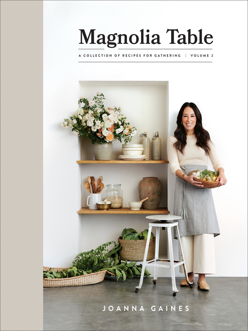 Title details for Magnolia Table, Volume 2 by Joanna Gaines - Available