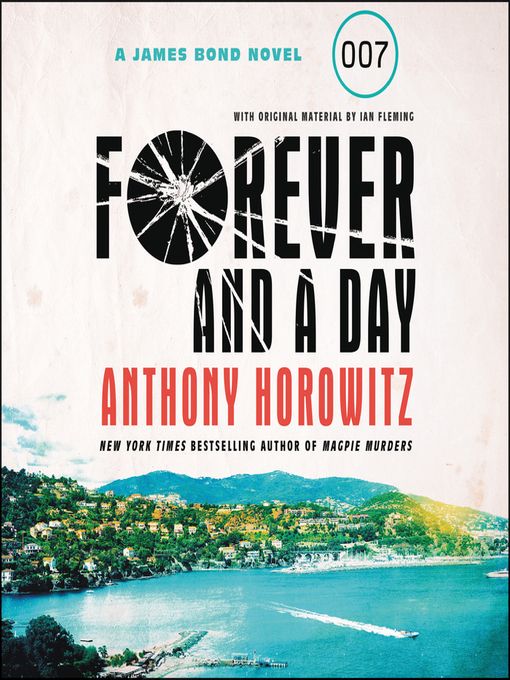 Title details for Forever and a Day by Anthony Horowitz - Available