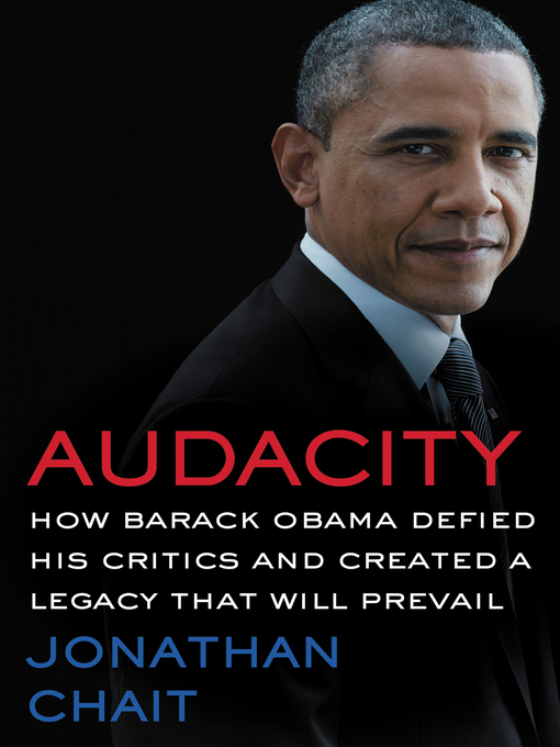 Title details for Audacity by Jonathan Chait - Available