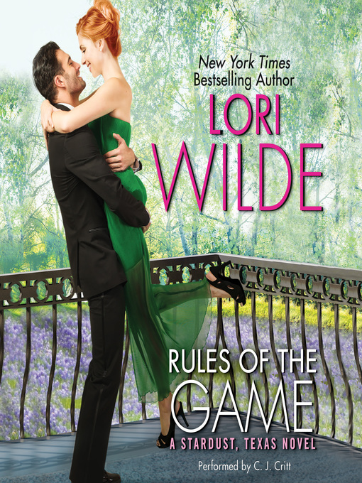 Title details for Rules of the Game by Lori Wilde - Available