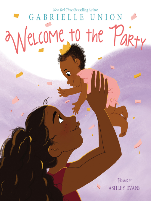 Title details for Welcome to the Party by Gabrielle Union - Available