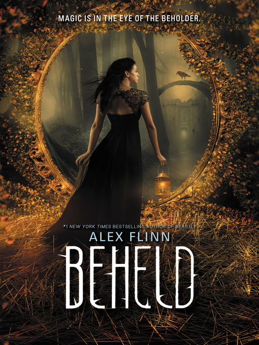 Title details for Beheld by Alex Flinn - Wait list