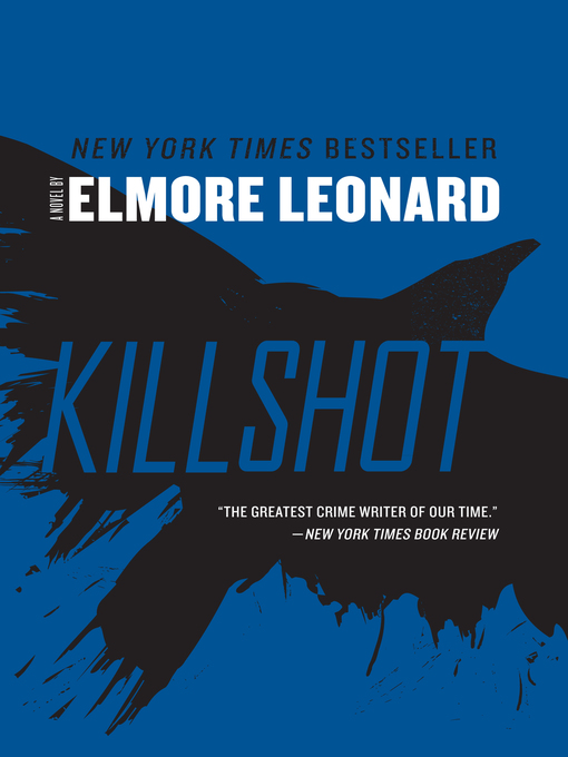 Title details for Killshot by Elmore Leonard - Wait list