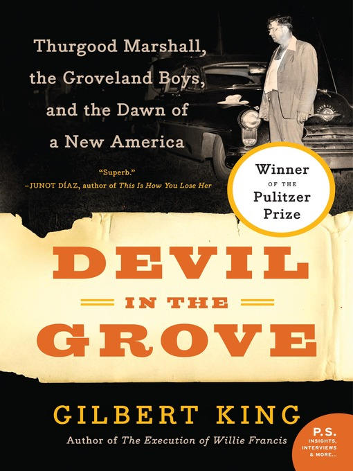 Title details for Devil in the Grove by Gilbert King - Available