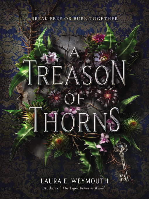 Title details for A Treason of Thorns by Laura E. Weymouth - Wait list
