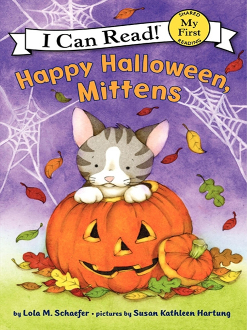 Title details for Happy Halloween, Mittens by Lola M. Schaefer - Wait list