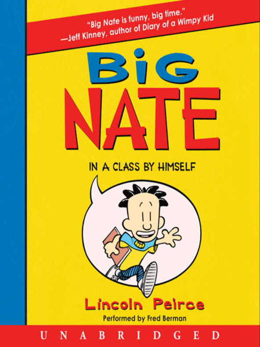 Title details for Big Nate in a Class by Himself by Lincoln Peirce - Wait list