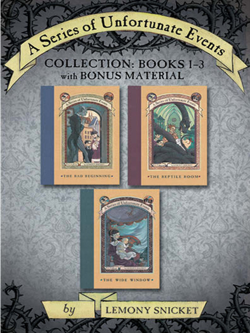 Title details for A Series of Unfortunate Events Collection by Lemony Snicket - Wait list