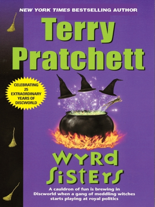 Title details for Wyrd Sisters by Terry Pratchett - Wait list