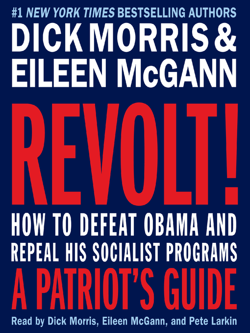 Title details for Revolt! by Dick Morris - Available