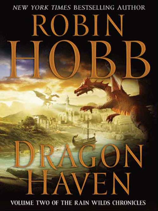 Title details for Dragon Haven by Robin Hobb - Wait list
