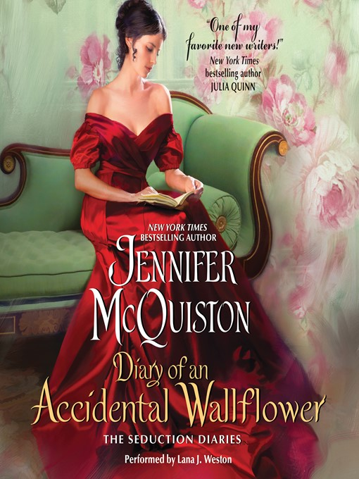 Title details for Diary of an Accidental Wallflower by Jennifer McQuiston - Wait list
