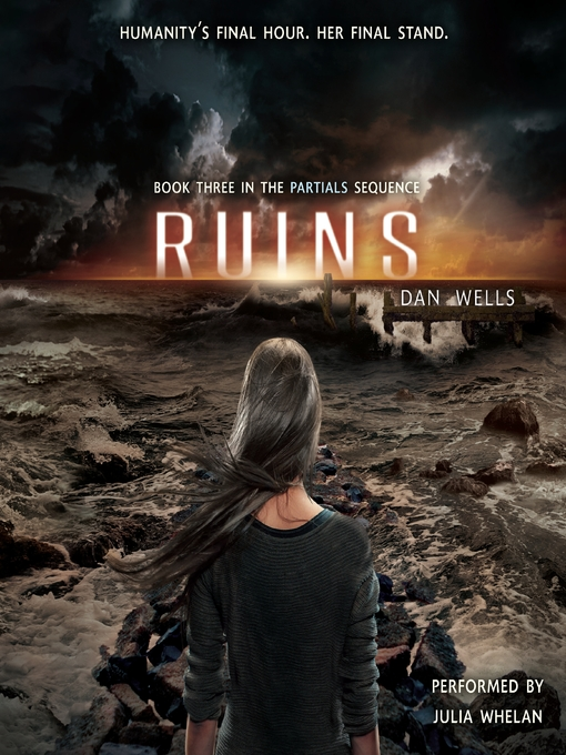 Title details for Ruins by Dan Wells - Available