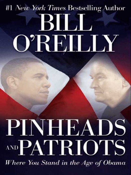 Title details for Pinheads and Patriots by Bill O'Reilly - Available