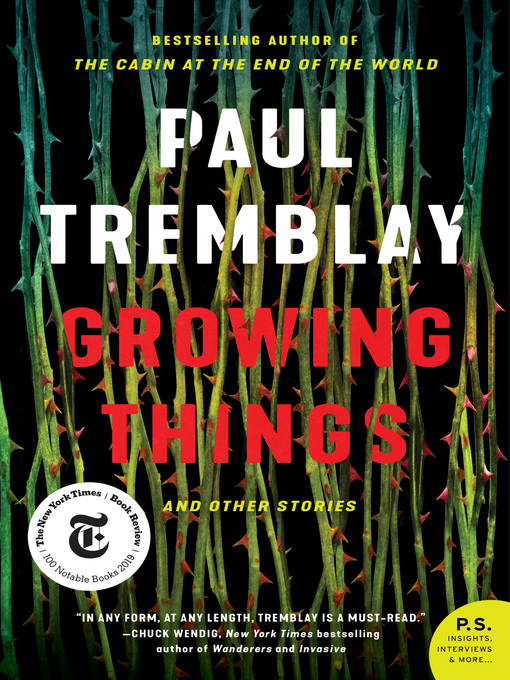 Title details for Growing Things and Other Stories by Paul Tremblay - Wait list