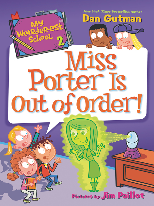 Title details for My Weirder-est School #2 by Dan Gutman - Available