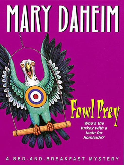 Title details for Fowl Prey by Mary Daheim - Wait list