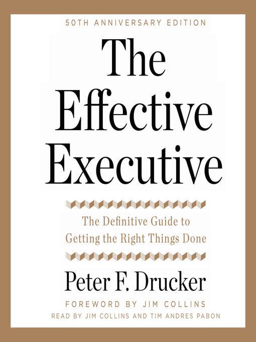 Title details for The Effective Executive by Peter F. Drucker - Available