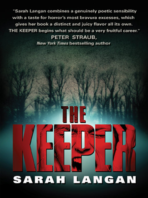 Title details for The Keeper by Sarah Langan - Available