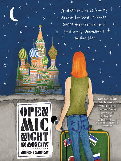 Title details for Open Mic Night in Moscow by Audrey Murray - Available