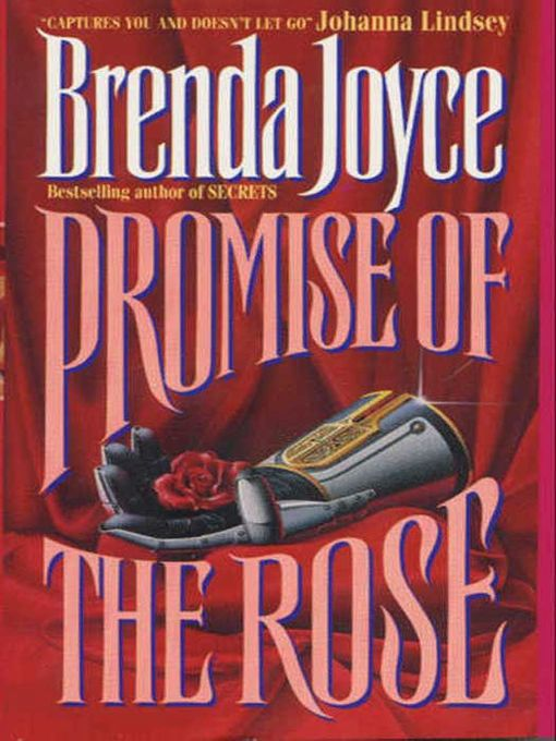 Title details for Promise of the Rose by Brenda Joyce - Available