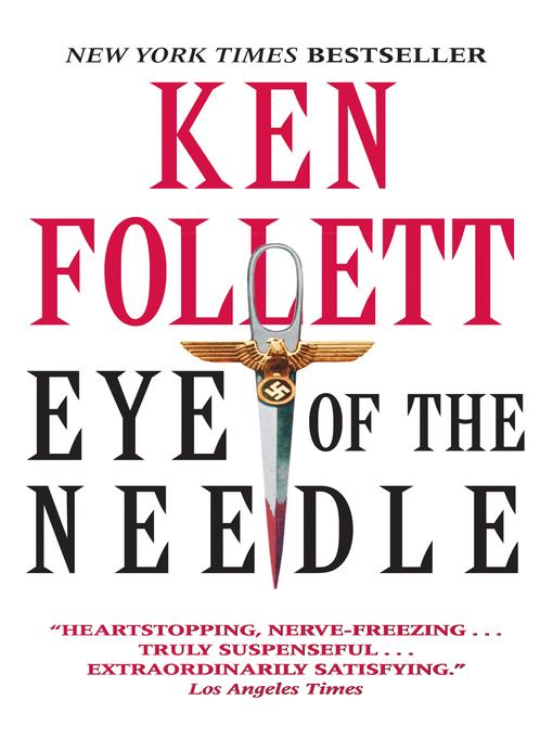 Title details for Eye of the Needle by Ken Follett - Wait list