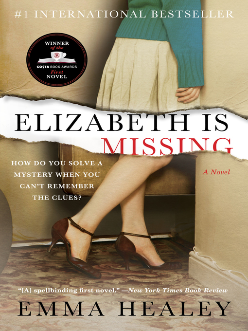 Title details for Elizabeth Is Missing by Emma Healey - Wait list