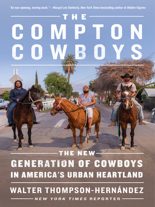 Title details for The Compton Cowboys by Walter Thompson-Hernandez - Wait list