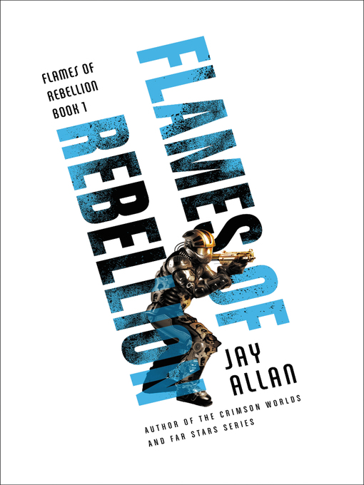 Title details for Flames of Rebellion by Jay Allan - Wait list