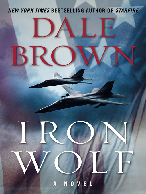 Title details for Iron Wolf by Dale Brown - Wait list