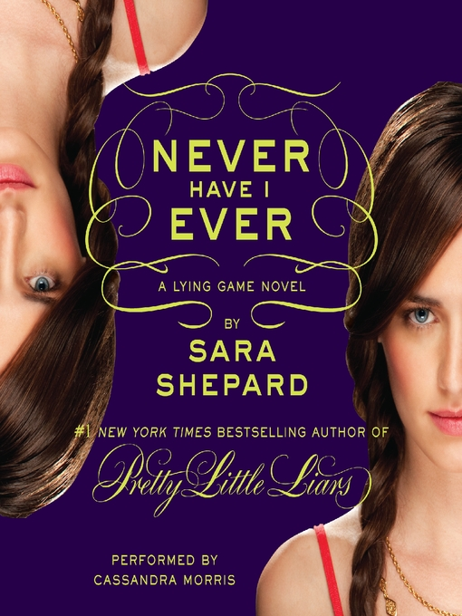 Title details for Never Have I Ever by Sara Shepard - Wait list