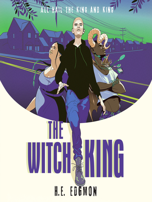 Title details for The Witch King by H.E. Edgmon - Wait list