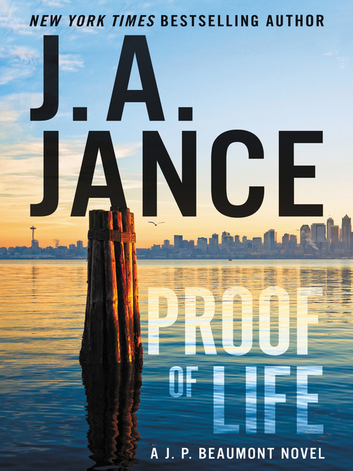 Title details for Proof of Life by J. A. Jance - Wait list
