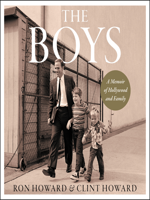 Title details for The Boys by Ron Howard - Wait list
