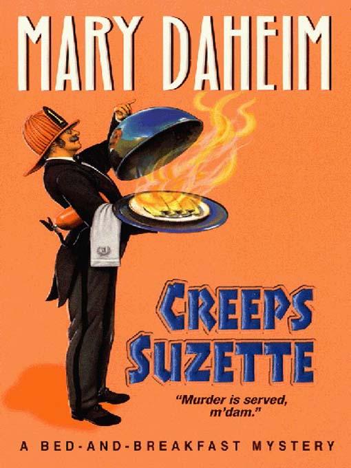 Title details for Creeps Suzette by Mary Daheim - Wait list
