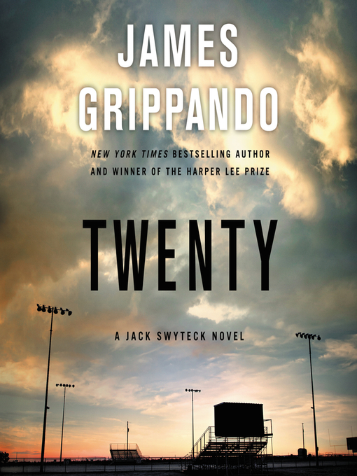 Title details for Twenty by James Grippando - Wait list