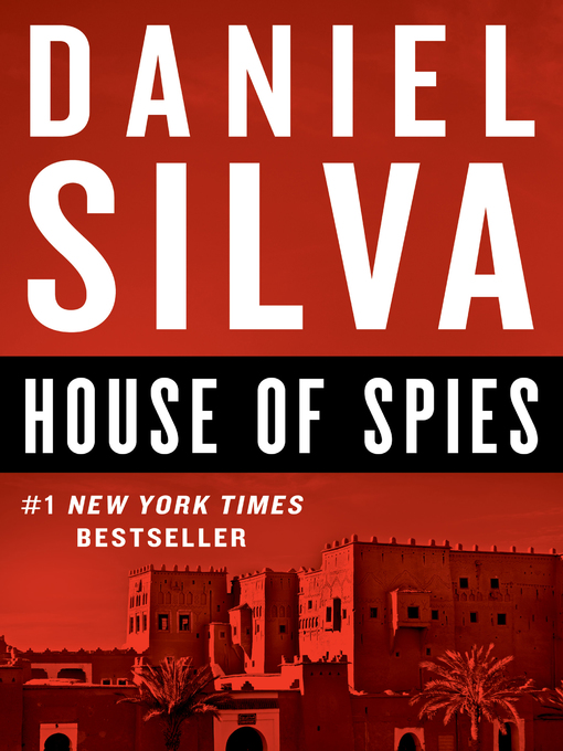 Title details for House of Spies by Daniel Silva - Wait list