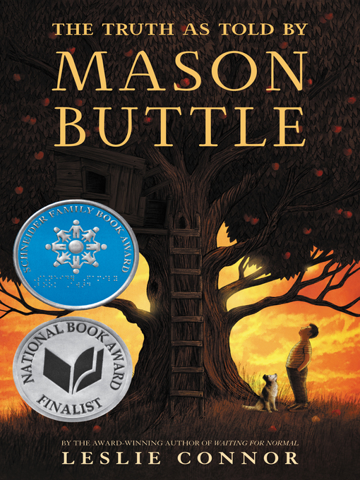 Title details for The Truth as Told by Mason Buttle by Leslie Connor - Wait list