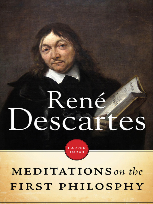 an analysis of the descartes beliefs in meditation i by rene descartes Rene descartes 1639 meditations on first philosophy in which are demonstrated the existence of god and the second meditation: the nature of the human mind, and how it is better known than the body whenever i bring to mind my old belief in the supreme power of god, i have to.
