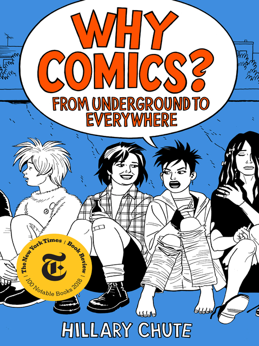 Title details for Why Comics? by Hillary Chute - Wait list