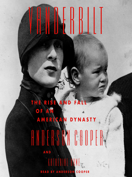 Title details for Vanderbilt by Anderson Cooper - Wait list