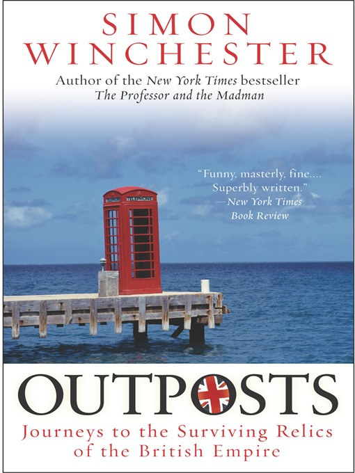 Title details for Outposts by Simon Winchester - Wait list