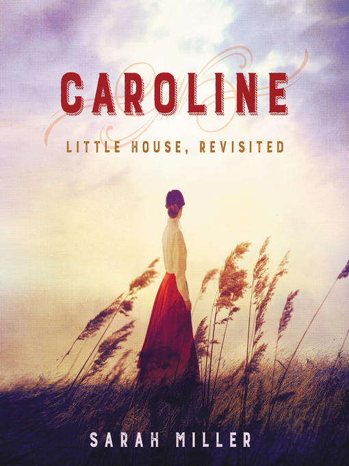 Title details for Caroline by Sarah Miller - Wait list